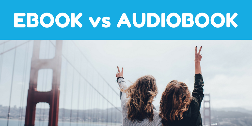 Ebook vs Audiobook