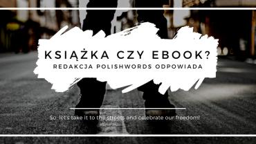 Książka czy ebook?