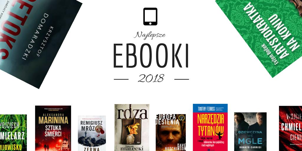 Najlepsze ebooki 2018 roku